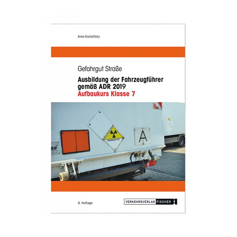 Ausbildung der Fahrzeugführer gemäss ADR 2021 - Aufbaukurs ...